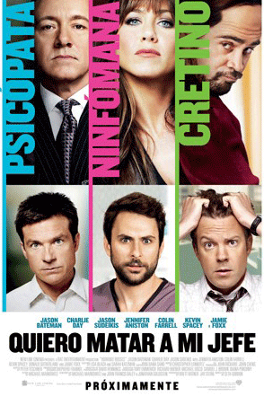 quiero matar a mi jefe horrible bosses